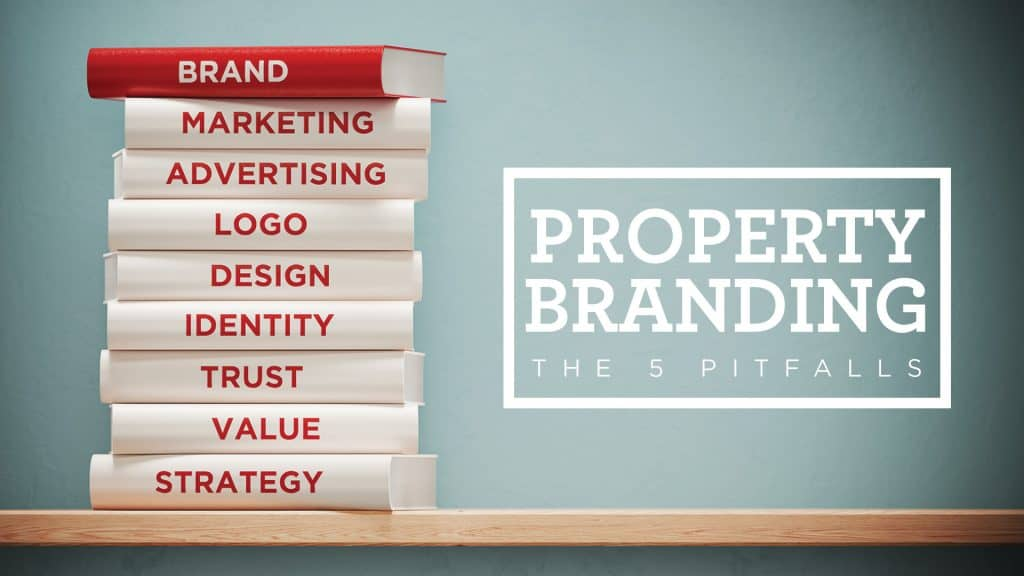 OnePoint: Property Branding - The 5 Pitfalls